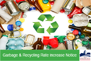 Garbage and Recycling Rate Increase Notice