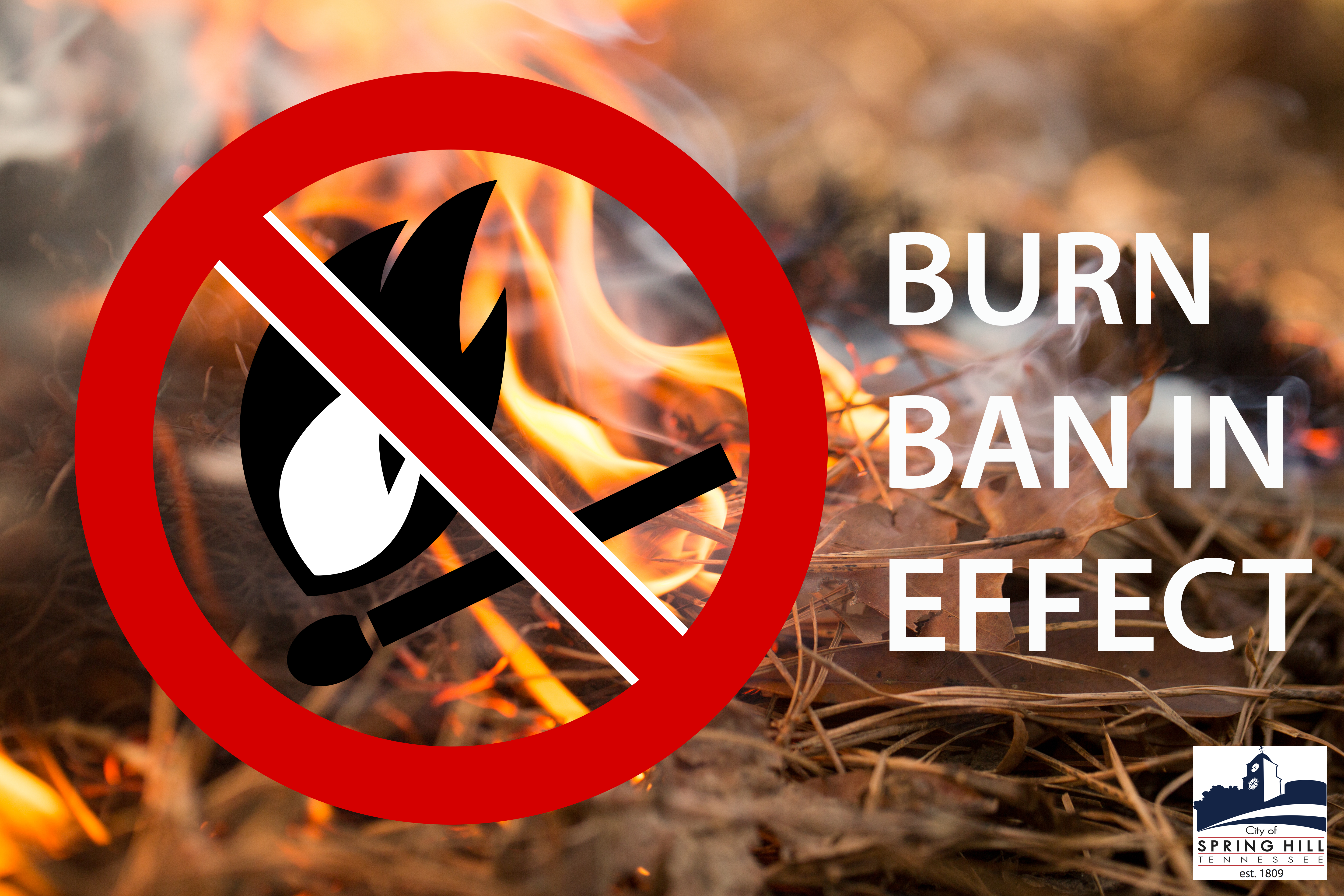 "Graphic reading, Burn Ban In Effect, with photo of a brush fire in the background an a ""no burnin"